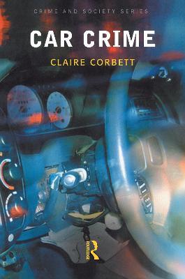 Car Crime by Claire Corbett