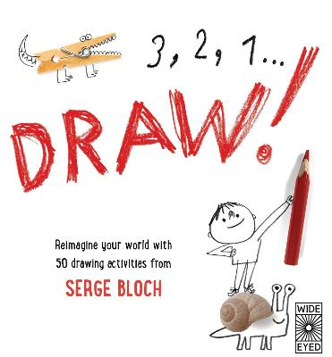 3, 2, 1 ... Draw! by Serge Bloch