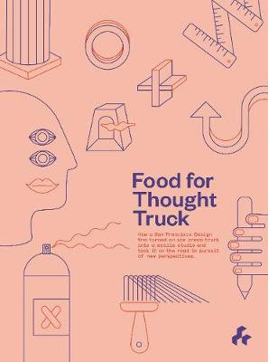 Food for Thought Truck by Studio O+A