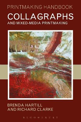 Collagraphs and Mixed-Media Printmaking by Brenda Hartill