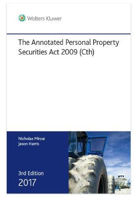 Annotated Personal Property Securities Act by Nicholas Mirzai