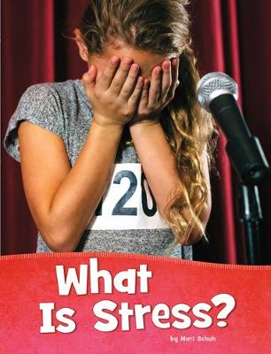 What Is Stress by Maru Schuh