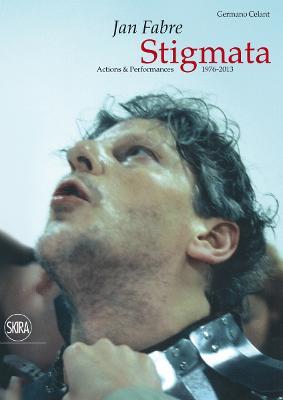 Jan Fabre:Stigmata by Germano Celant