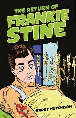 The Return of Frankie Stine by Barry Hutchison