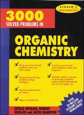 3000 Solved Problems in Organic Chemistry by Herbert Meislich