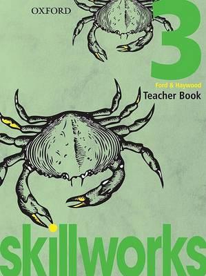Skillworks!: Teacher Book 3 book