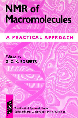 NMR of Macromolecules by Gordon C. K. Roberts
