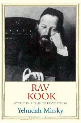 Rav Kook by Yehudah Mirsky