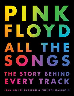 Pink Floyd All The Songs by Jean-Michel Guesdon