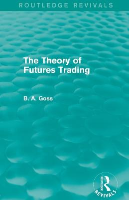 Theory of Futures Trading book