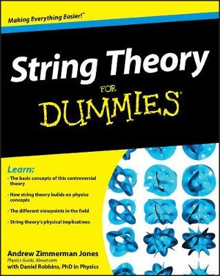 String Theory For Dummies by Andrew Zimmerman Jones