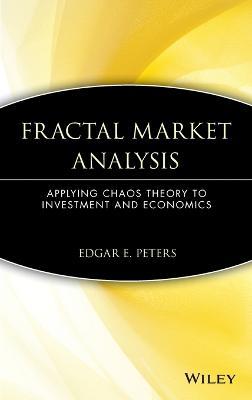 Fractal Market Analysis by Edgar E. Peters
