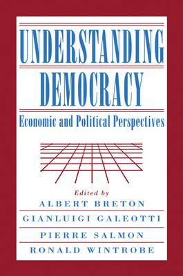 Understanding Democracy by Albert Breton