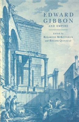 Edward Gibbon and Empire by Rosamond McKitterick