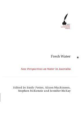 Fresh Water by Emily Potter, Alison Mackinnon, Jennif