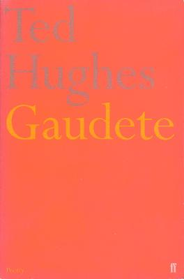Gaudete by Ted Hughes
