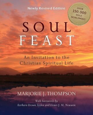 Soul Feast by Marjorie J. Thompson