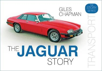 The Jaguar Story by Giles Chapman