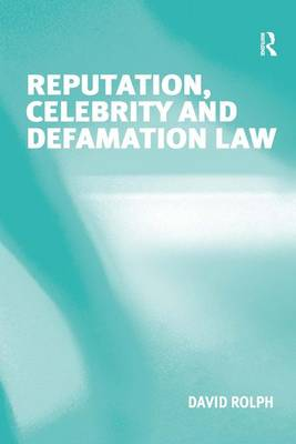 Reputation, Celebrity and Defamation Law book