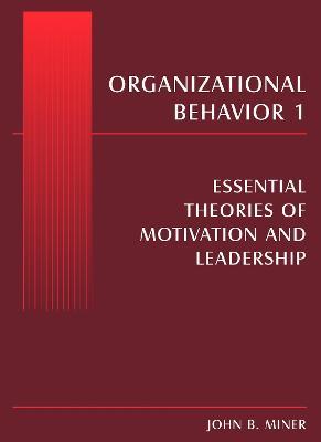 Organizational Behavior by John B. Miner