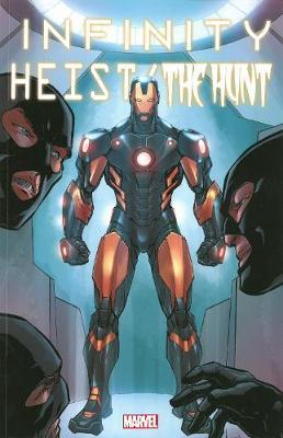 Infinity Infinity: Heist/the Hunt Heist/the Hunt by Frank Tieri