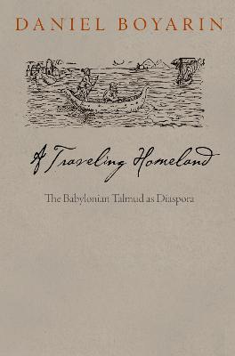 A Traveling Homeland by Daniel Boyarin