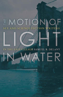 Motion of Light in Water by Samuel R. Delany