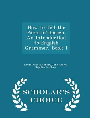 How to Tell the Parts of Speech by Edwin Abbott Abbott