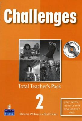 Challenges Total Teachers Pack 2 & Test Master CD-Rom 2 Pack by Melanie Williams