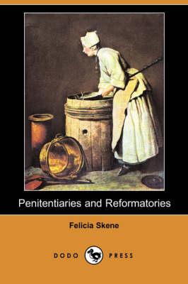 Penitentiaries and Reformatories (Dodo Press) book