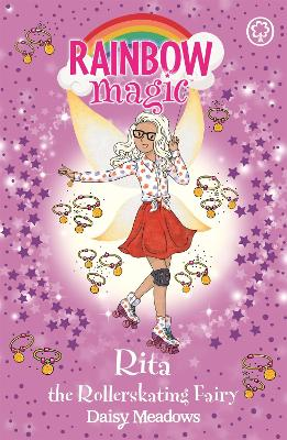 Rainbow Magic: Rita the Rollerskating Fairy: The After School Sports Fairies Book 3 by Daisy Meadows