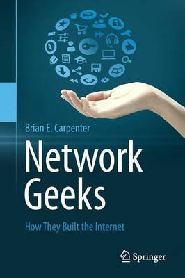Network Geeks by Brian E. Carpenter