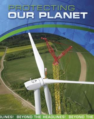 Protecting Our Planet book