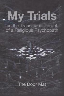 My Trials by Dr Mark Wilson