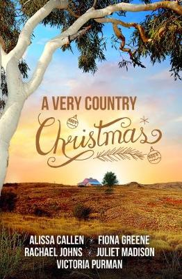 A VERY COUNTRY CHRISTMAS by Alissa Callen