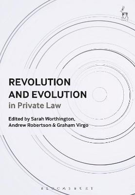 Revolution and Evolution in Private Law by Sarah Worthington