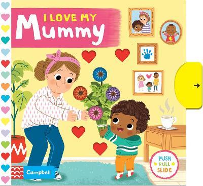 I Love My Mummy book
