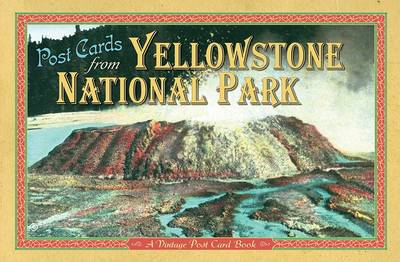 Post Cards from Yellowstone book