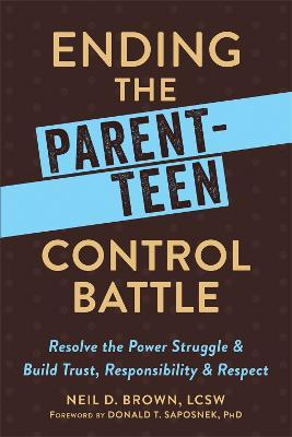 Ending the Parent-Teen Control Battle book