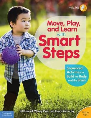 Move, Play, and Learn with Smart Steps by Gill Connell