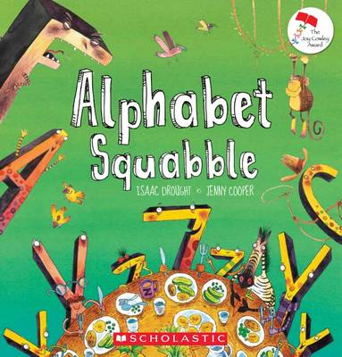 Alphabet Squabble by Isaac Drought
