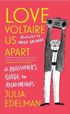 Love Voltaire Us Apart by Julia Edelman