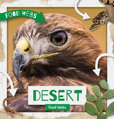 Desert Food Webs by William Anthony