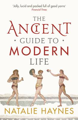 Ancient Guide to Modern Life book