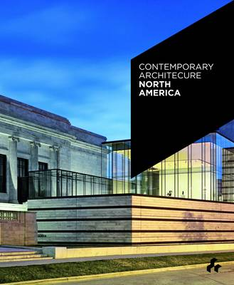 Contemporary Architecture North America by Duncan McCorquodale