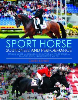 Sport Horse Soundness and Performance by Cecilia Lonnell