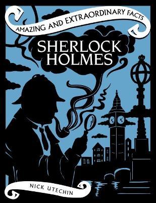 Sherlock Holmes by Nick Utechin