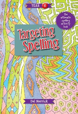 Targeting Spelling Activity Book 6 book