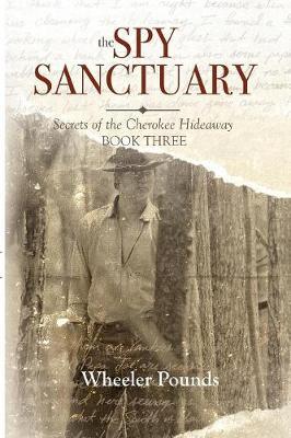 The Spy Sanctuary by Wheeler Pounds