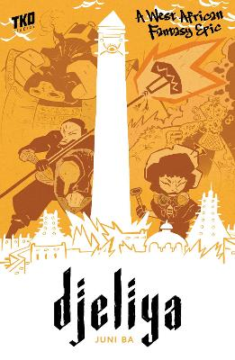 Djeliya: A West African Fantasy Epic book